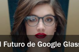 Google Glass futuro