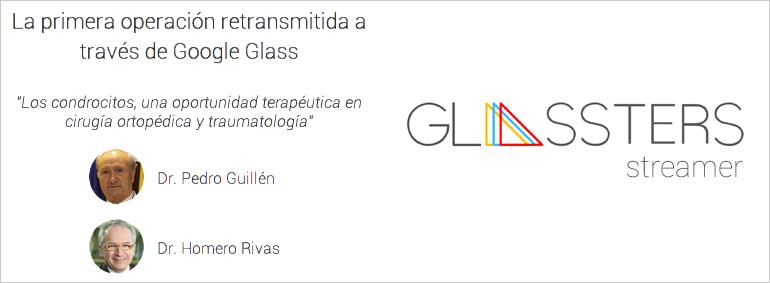 Retransmiten operación con Google Glass