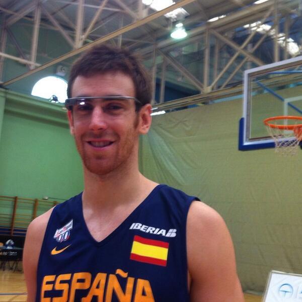 Victor Claver lleva las Google Glass a la Selección Española de Baloncesto