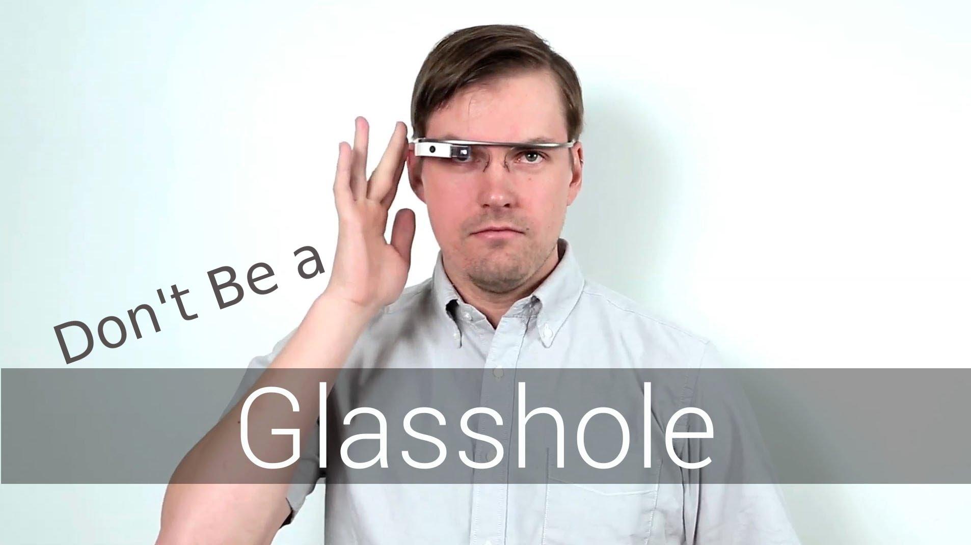 """No seas un """"Glasshole"""" con las Google Glass así lo dice Google"""