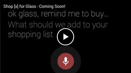 Tu lista de la compra en Google Glass con Shop[x]
