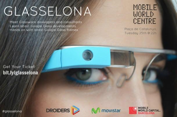 Glasselona con Movistar y Droiders, La próxima era de Google Glass