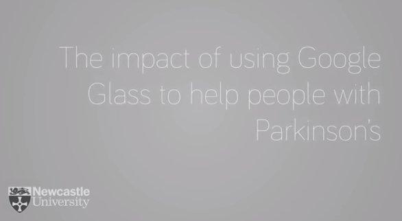 Google Glass mejora la calidad de vida de las personas que sufren parkinson