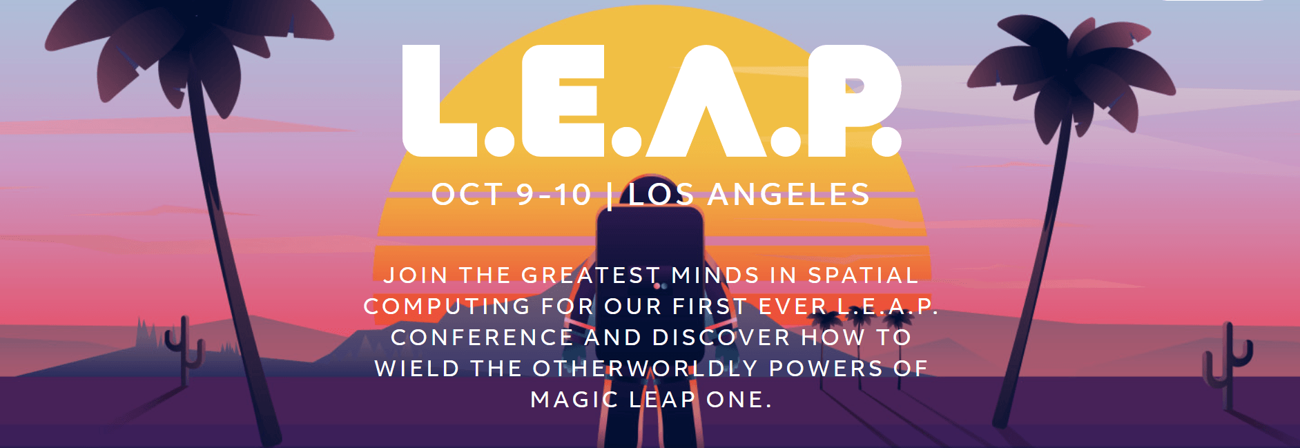 L.E.A.P así será la primera conferencia de Magic Leap