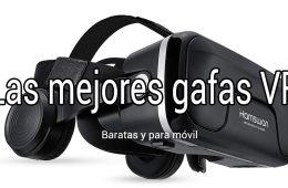 mejores gafas realidad virtual baratas movil