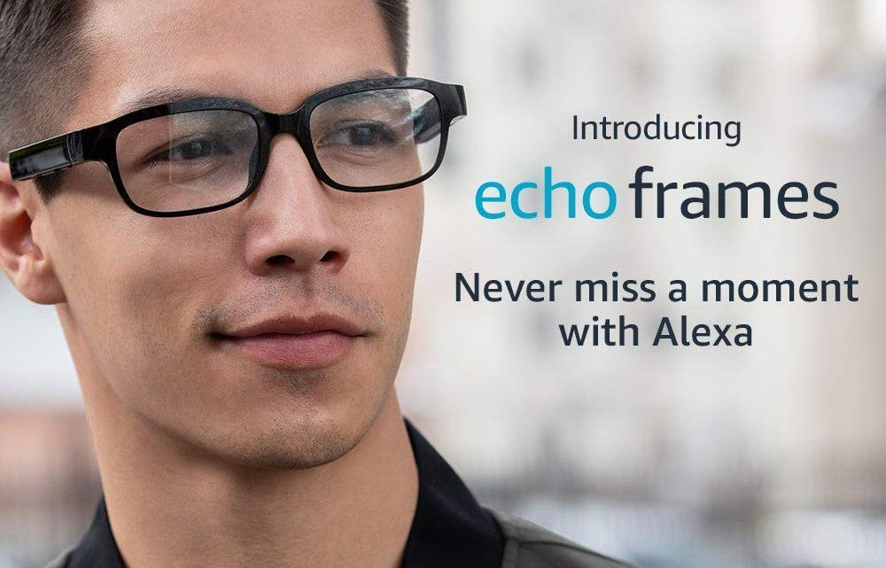 Echo Frames, las gafas inteligentes de Amazon