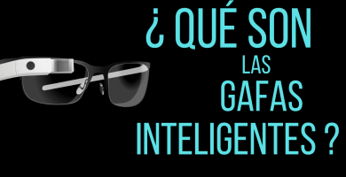 que son las gafas inteligentes