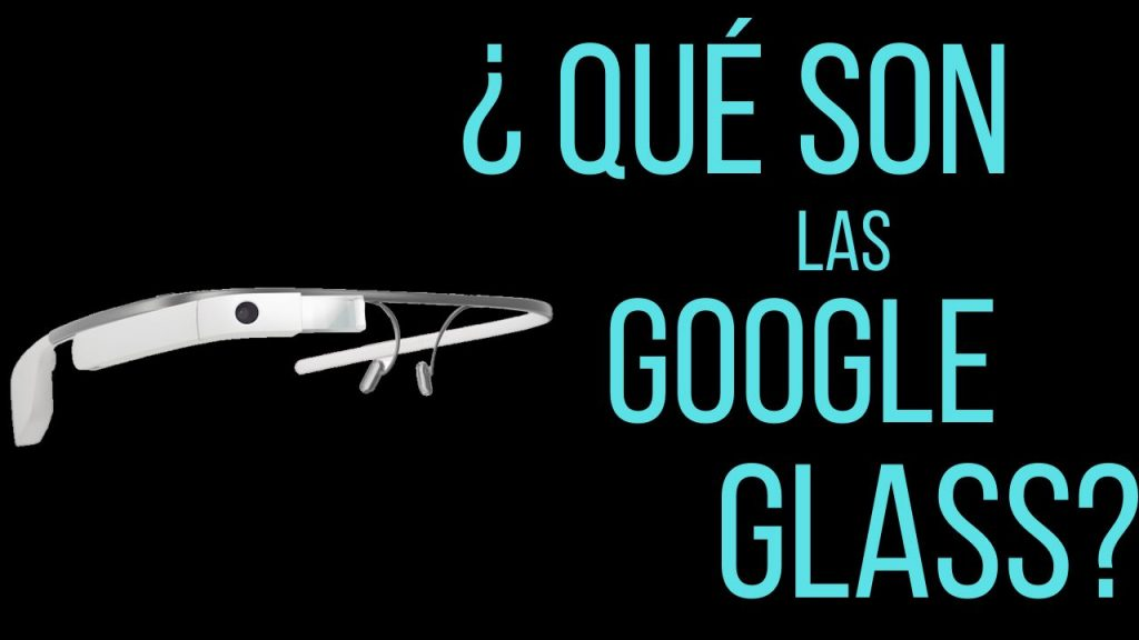 que es google glass y como funcionan