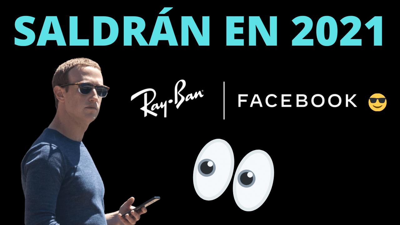 facebook gafas inteligentes rayban 2021